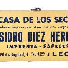 Carteles Publicitarios: CARTEL PUBLICIDAD IMPRENTA LIBRERIA LA CASA DE LOS SECRETARIOS ISIDRO DIEZ HERRERO LEON 1940 . Lote 128176855