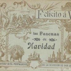 Affissi Pubblicitari: FELICITO Á V. LAS PASCUAS DE NAVIDAD. EL REPARTIDOR PROPAGADOR DE LA DEVOCIÓN DE SAN JOSÈ. 1913.. Lote 128363063