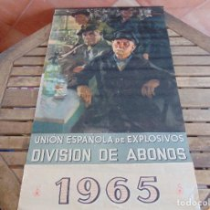 Carteles Publicitarios: CALENDARIO ALMANAQUE CARTEL UNION ESPAÑOLA DE EXPLOSIVOS AÑO 1965 T.G. LLAUGER. Lote 189769695