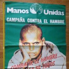 Carteles Publicitarios: GRAN CARTEL ORIGINAL MANOS UNIDAS 75X62. Lote 135682413