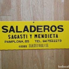 Carteles Publicitarios: CARTEL DE SALADEROS SAGASTI Y MENDIETA DE SANTURCE / SANTURZE - CARTÓN - 49 X 17 CM - NUEVO. Lote 137931718