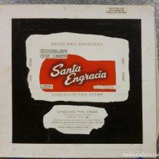 Carteles Publicitarios: CHOCOLATE SANTA ENGRACIA. GATA, CACERES. ORIGINAL PINTADO A MANO PRUEBA IMPRENTA. Lote 138796126