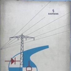 Carteles Publicitarios: CATÁLOGO DE SIEMENS - LA ELECTROTECNIA EN LA QUÍMICA (MOTORES, TRANSFORMADORES ELÉCTRICOS) - AÑOS 60. Lote 139678950