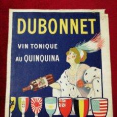 Carteles Publicitarios: ANTIGUO CARTEL DUBONNET. VIN TONIQUE AU QUINQUINA.. Lote 139942026
