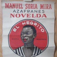 Affissi Pubblicitari: CARTEL PUBLICIDAD, AZAFRANES NOVELDA EL NEGRITO, MANUEL SORIA MIRA CPU5. Lote 140891202