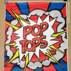 Carteles Publicitarios: POP TOPS,CARTEL AÑOS 60.MIDE 95CM.X66CM.. Lote 143742126