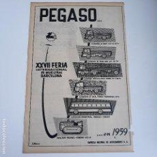 Carteles Publicitarios: RECORTE PUBLICIDAD. IDEAL PARA ENMARCAR. VEHICULOS PEGASO. Lote 145374802