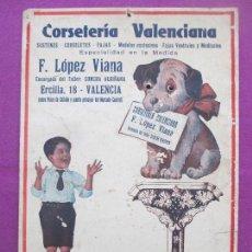 Carteles Publicitarios: CARTON PUBLICIDAD, CORSETERIA VALENCIANA, F. LOPEZ VIANA, PERRO CON OJOS SALIENTES, NIÑO. Lote 147949154