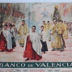 Carteles Publicitarios: CARTEL PUBLICIDAD BANCO VALENCIA, LA PATRONA DE VALENCIA , ALMANAQUE 1957. Lote 151995410