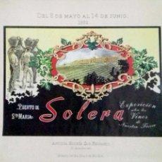 Carteles Publicitarios: EXPOSICION SOBRE LOS VINOS DE NUESTRA TIERRA. SOLERA. PUERTO DE SANTA MARIA. 1992.. Lote 152699450