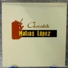 Carteles Publicitarios: CHOCOLATE MATIAS LOPEZ. ORIGINAL PINTADO A MANO, PRUEBA DE IMPRENTA. AÑOS 60. Lote 153089058