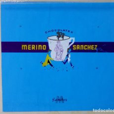 Carteles Publicitarios: CHOCOLATES MERINO SANCHEZ. ORIGINAL PINTADO A MANO, PRUEBA DE IMPRENTA. AÑOS 60. Lote 153089522