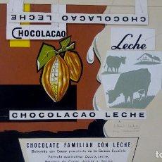 Carteles Publicitarios: CHOCOLATE CHOCOLACAO, TARRAGONA. ORIGINAL PINTADO A MANO, PRUEBA DE IMPRENTA. AÑOS 60. Lote 153089710