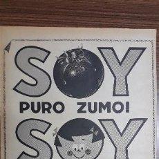 Carteles Publicitarios: RECORTE PUBLICITARIO. IDEAL PARA ENMARCAR. SOY PURO ZUMO VIDA. Lote 153700686