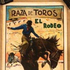 Carteles Publicitarios: CARTEL EL RODEO - LITOGRAFIA - ILUSTRADOR RUANO LLOPIS. Lote 154178986