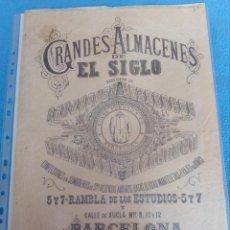 Carteles Publicitarios: ANTIGUO CARTEL,PAPEL DE ARROZ.GRANDES ALMACENES EL SIGLO.BARCELONA.. Lote 155380430