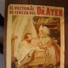 Carteles Publicitarios: DR. AYER. Lote 155994482