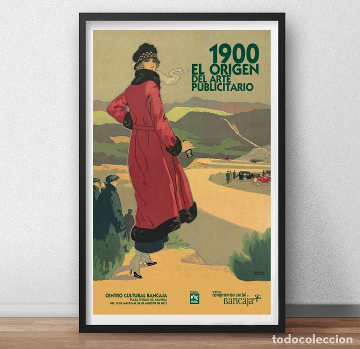 CARTEL EXPOSICIÓN-1900 EL ORIGEN DEL ARTE PUBLICITARIO- CENTRO BANCAJA VALENCIA-RAMON BAIXERAS (Coleccionismo - Carteles Gran Formato - Carteles Publicitarios)