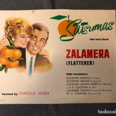 Carteles Publicitarios: PUBLICIDAD. CARTELES DE NARANJAS. SATSUMAS ZALAMERAS. BY ENRIQUE SERRA (H.1960?). Lote 159253688