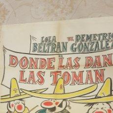 Carteles Publicitarios: DONDE LAS DAN LAS TOMAN.CARTEL. Lote 162857865