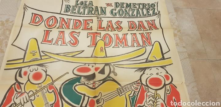 Carteles Publicitarios: DONDE LAS DAN LAS TOMAN.CARTEL - Foto 4 - 162857865