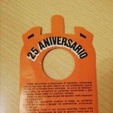 Carteles Publicitarios: ETIQUETA GAS BUTANO 25 ANIVERSARIO. Lote 163794182