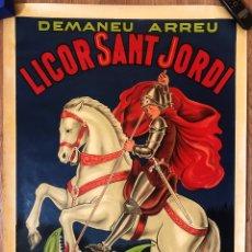 Carteles Publicitarios: CARTEL GRAN TAMAÑO ANTIGUO LICOR SANT JORDI ARENYS DE MUNT,ORIGINAL DE LOS AÑOS 30. Lote 293707143