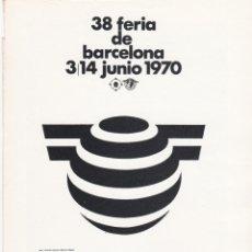 Carteles Publicitarios: HOJA PUBLICIDAD 38 FERIA DE BARCELONA 1970. Lote 166418654