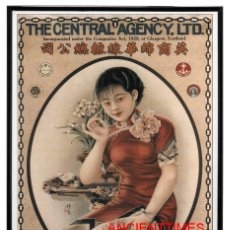 Carteles Publicitarios: SHANGHAY POSTER VINTAGE.THE CENTRAL AGENCY LTD.VINTAGE POSTER CHINA.. Lote 169125268