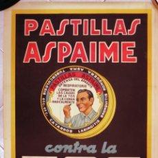 Carteles Publicitarios: CARTEL PUBLICIDAD , PASTILLAS ASPAIME CONTRA LA TOS , FARMACIA , LITOGRAFIA ,ORIGINAL. Lote 169427512