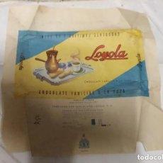 Carteles Publicitarios: ANTIGUO ENVOLTORIO DE CHOCOLATES LOYOLA OÑATE GUIPUZCOA. Lote 195124405