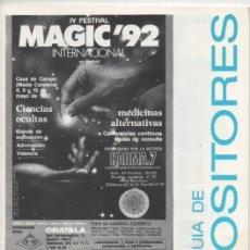 Carteles Publicitarios: ANUARIO - GUIA DE EXPOSITORES IV FESTIVAL MAGIC´92 INTERNACIONAL MEDICINAS ALTERNATIVAS 1992. Lote 170174076