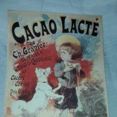 Carteles Publicitarios: CARTEL CACAO LACTRÉ CH. GRAVIER EDITIONS EPHI PARIS 1996. Lote 171246040