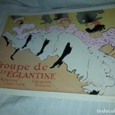 Carteles Publicitarios: CARTEL TROUPE DE MLLE ÉGLANTINE EDITIONS EPHI PARIS. Lote 171261922