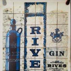 Carteles Publicitarios: CARTEL. GIN RIVES. DESTILERIAS DEL GUADALETE. MEDIDAS: 59.5 X 39 CM. APROX.. Lote 171368810