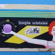 Carteles Publicitarios: LIMPIA CRISTALES CLAR FIX - ORIGINAL PINTADO A MANO - AÑOS 1960-70. Lote 171653803