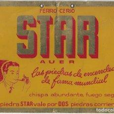 Affissi Pubblicitari: STAR, CARTEL DE CARTÓN PUBLICITARIO DE PIEDRAS DE MECHERO, BONITO, EN BUEN ESTADO-IMPORTANTE LEER. Lote 172906932