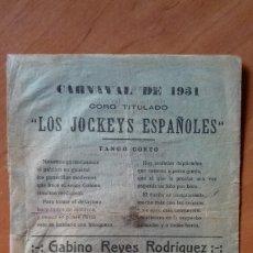 Carteles Publicitarios: CARNAVAL DE CADIZ LIBRETO LOS JOCKEYS ESPAÑOLES 1931 . Lote 175819660