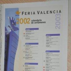 Carteles Publicitarios: HOJA PUBLICIDAD FERIA VALENCIA 2002. Lote 178954790