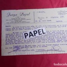 Carteles Publicitarios: JORGE PUJOL. FÁBRICA DE COLAS. VILLAFRANCA. . BARCELONA. CARTA A UN CLIENTE.. AÑO 1937. Lote 179023190
