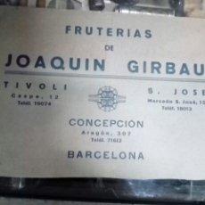 Carteles Publicitarios: CARTEL PUBLICIDAD DE LAS FRUTERIAS D JOAQUIN GIRBAU - BARCELONA - TIVOLI - S,JOSÉ CONCEPCIÓN CALLES. Lote 266841924