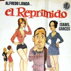 Carteles Publicitarios: CARTEL DE CINE. EL REPRIMIDO. 1974. ALFREDO LANDA. MED: 90 X 69 CM APROX. VER FOTO. Lote 182319030