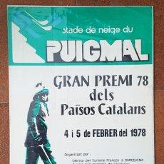 Carteles Publicitarios: CARTEL GRAN PREMI 78 DELS PAISOS CATALANS 1978 PUIGMAL PIRINEOS ORIENTALES FRANCIA, 60X41 CM POSTER. Lote 182988280