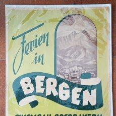 Carteles Publicitarios: ANTIGUO CARTEL FERIEN IN BERGEN CHIEMGAU-OBERVAYERN ALEMANIA, 69 X 52 CM POSTER. Lote 182991347