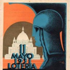 Carteles Publicitarios: CARTEL 11 MAYO 1931 LOTERIA CIUDAD UNIVERSITARIA DE MADRID. Lote 190225352