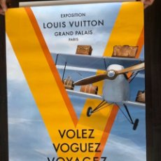 Carteles Publicitarios: LOUIS VUITTON - VOLEZ VOGUEZ VOYAGEZ 2015 POSTER RARO. Lote 190406608