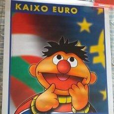 Carteles Publicitarios: PÓSTER KAIXO HOLA EURO AÑO 2001 O 2002. Lote 273650458