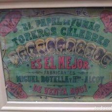 Carteles Publicitarios: EL PAPEL DE FUMAR TOREROS CELEBRES. Lote 192081688