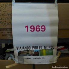 Carteles Publicitarios: CALENDARIO TIPO CARTEL VIAJANDO POR EL MUNDO 1969 TEXTIL MONTASELL. Lote 194205356