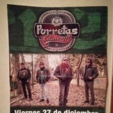 Carteles Publicitarios: CARTEL ORIGINAL -A3- PORRETAS - ROCK PUNK - ESPAÑOL - CONCIERTO BARCELONA. Lote 194350957